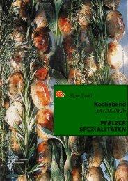 Slow Food Kochabend 14.10.2006 PFÄLZER SPEZIALITÄTEN