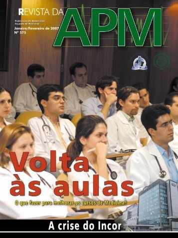 R evista da APM Janeiro/Fevereiro de 2007 - Associação Paulista ...