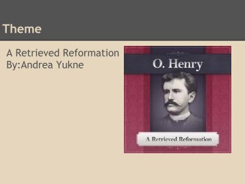 A Retrieved Reformation By:Andrea Yukne