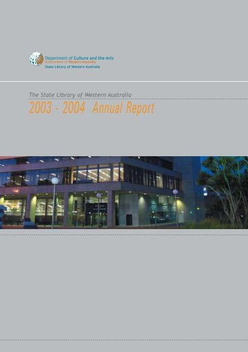 Annual Report 2003 - 2004 - State Library of Western Australia