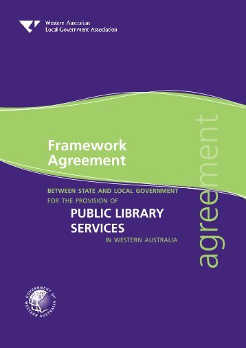Framework Agreement - State Library of Western Australia - The ...