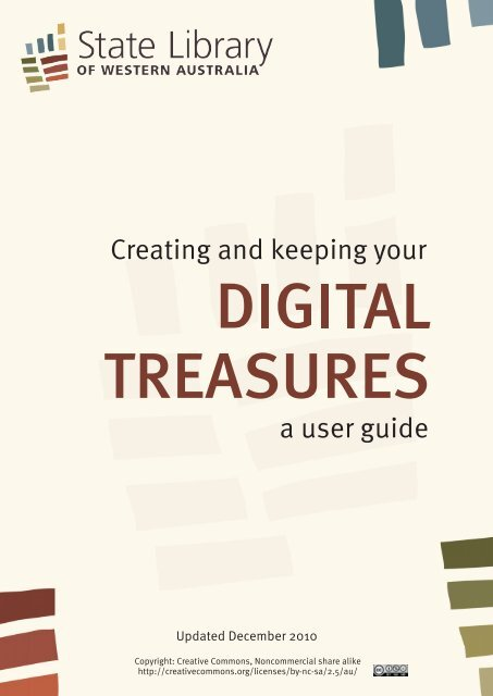 Creating and Keeping your Digital Treasures - State Library