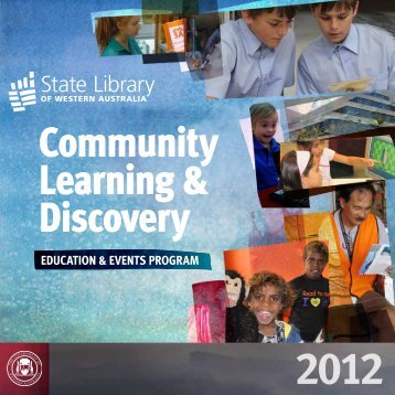 Community Learning & Discovery - State Library of Western Australia