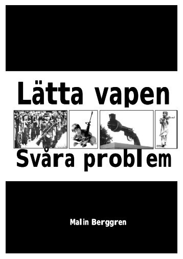 Latta vapen – Svåra problem - Small Arms Survey