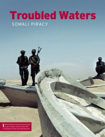 Troubled Waters: Somali Piracy - Small Arms Survey