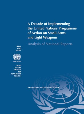 A Decade of Implementing the United Nations Programme of Action ...
