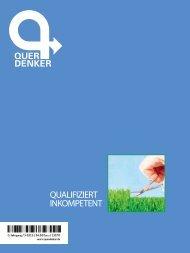 Querdenker Magazin: Qualifiziert Inkompetent