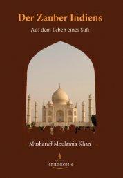 Der Zauber Indiens - Aus dem Leben eines Sufi (Leseprobe)