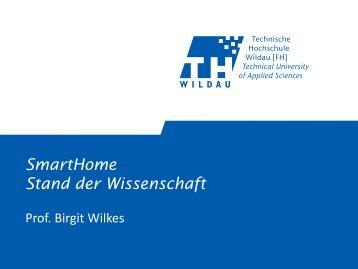 Wo steht die Wissenschaft? - Smarthome Initiative Deutschland