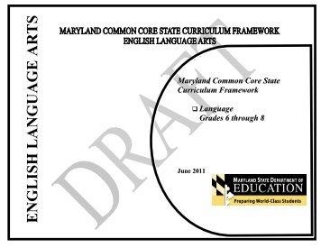 Maryland Common Core State Curriculum Framework English - mdk12
