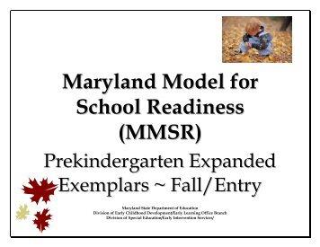Maryland Model for School Readiness (MMSR ... - mdk12