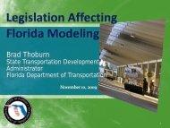 Legislation Affecting Florida Modeling by Brad ... - FSUTMSOnline