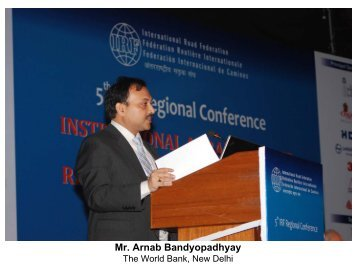 Mr. Arnab Bandyopadhyay, WB, New Delhi - IRF India chapter