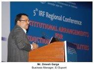 Mr. Omesh Garga, Business Head, EI Dupont - IRF India chapter