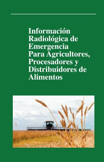 Información Radiológica de Emergencia Para Agricultores ...