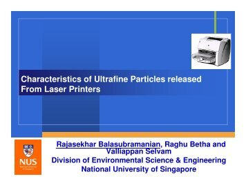 Characteristics of Ultrafine Particles released From Laser Printers