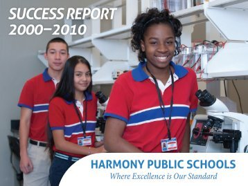 SUCCESS REPORT 2000 – 2010 - Harmony School of Science