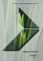 ANNUAL REPORT 2007 - the New Zealand Superannuation Fund