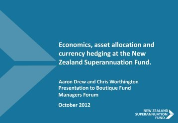 Download presentation - the New Zealand Superannuation Fund