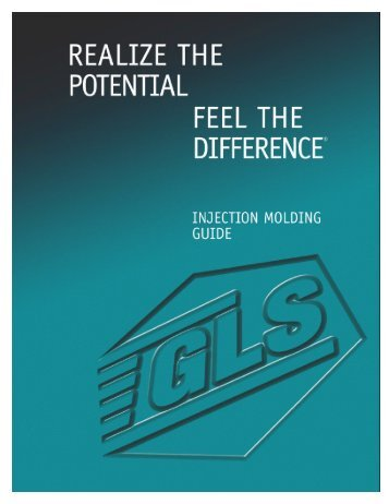TPE Injection Molding Guide [PDF] - GLS Thermoplastic Elastomers