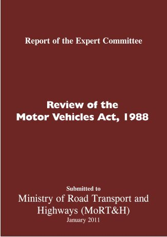 Review of the Motor Vehicles Act, 1988 - Ministry of Road Transport ...