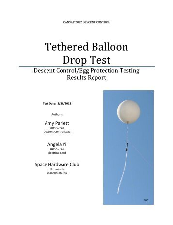 Tethered Balloon Drop Test - Space Hardware Club