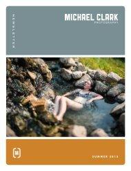 Michael Clark Photography Summer 2012 Newsletter