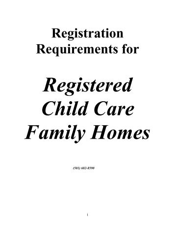 Registration Requirements for Registered Child Care Family Homes