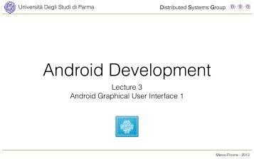 Lecture 3 Android Graphical User Interface 1 - Università degli studi ...