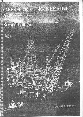 Page 1 Page 2 OFFSHORE ENGINEERING AN INTRODUCTION ...