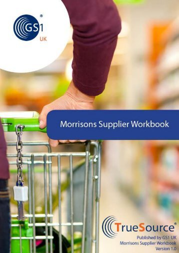 Morrisons Supplier Workbook pdf - GS1 UK