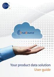 TrueSource Quick Start Guide - GS1 UK