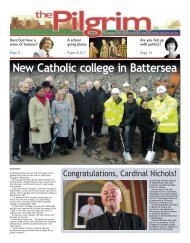 Issue 25 - The Pilgrim - March 2014 - The newspaper of the Archdiocese of Southwark