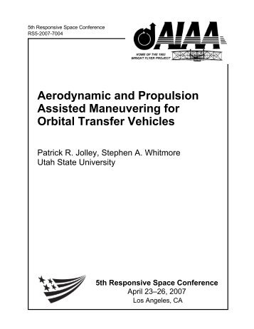 Aerodynamic and Propulsion Assisted Maneuvering for Orbital ...