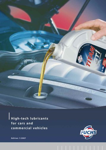High-tech lubricants for cars and commercial vehicles