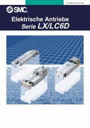 Elektrische Antriebe Serie LX/LC6D - SMC