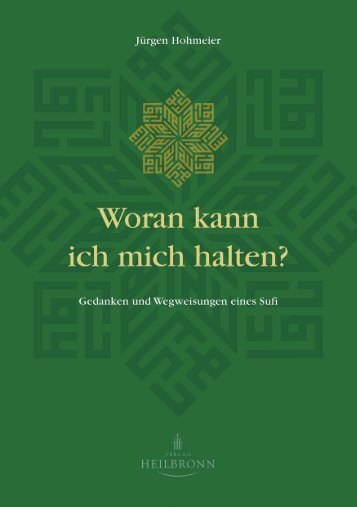 Woran kann ich mich halten von Jürgen Hohmeier  (Leseprobe)