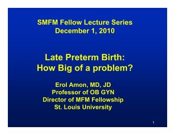 Late Preterm Birth: How Big of a problem?