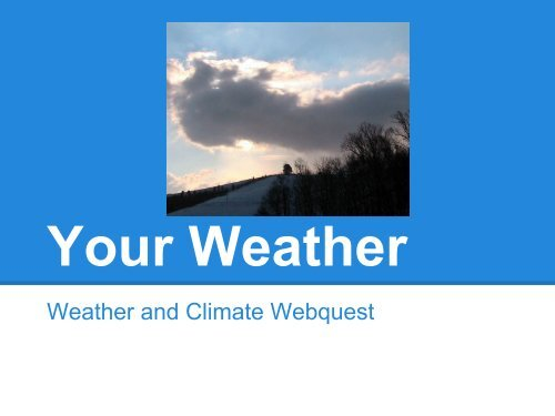 Weather and Climate Webquest