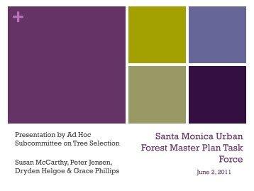 Santa Monica Urban Forest Master Plan Task Force - City of Santa ...