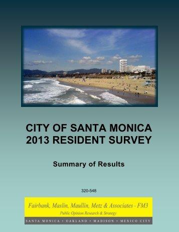 CITY OF SANTA MONICA 2013 RESIDENT SURVEY