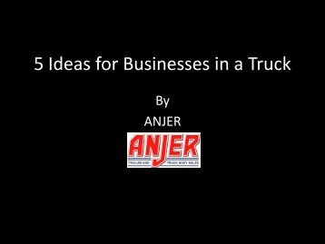 5 Ideas for Businesses in a Truck
