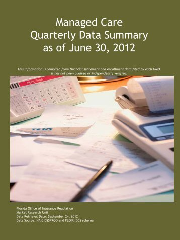 Managed Care Quarterly Data Summary as of June 30, 2012