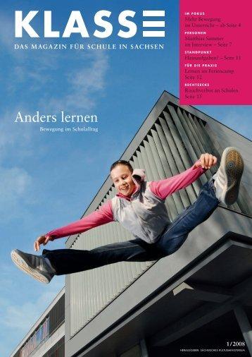 das magazin für schule in sachsen 1/2008 - Sächsisches ...