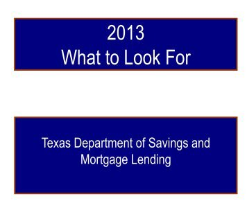 2013 What To Look For - Texas Department of Savings and ...
