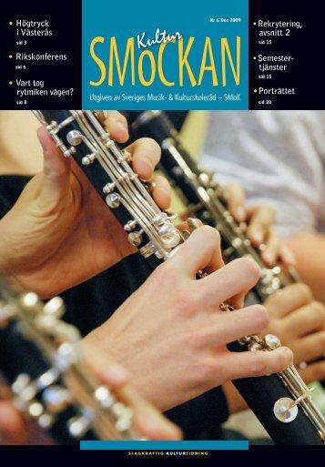 KULTURSMOCKAN nr 6/2009.pdf - SMoK - Sveriges Musik