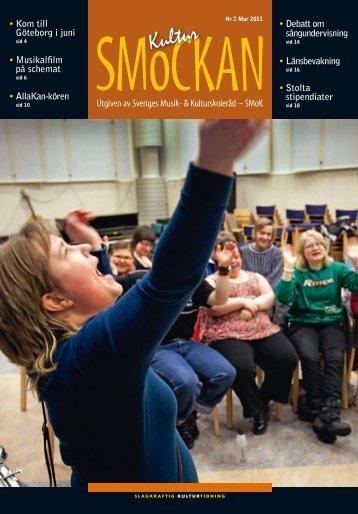 KULTURSMOCKAN nr 2/2011.pdf - SMoK - Sveriges Musik