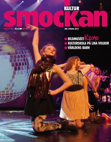 KULTURSMOCKAN nr 2/2013.pdf - SMoK - Sveriges Musik