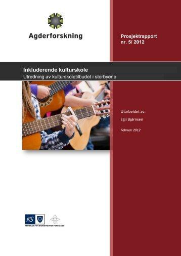 Inkluderende kulturskole - Agderforskning AS