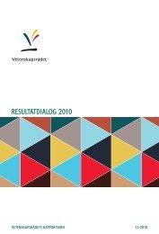 RESULTATDIALOG 2010 - Vetenskapsrådet